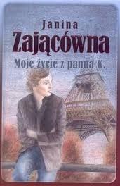 Okładka książki Moje życie z panną K.