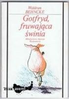 Gotfryd, fruwająca świnia