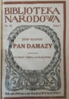 Pan Damazy: Komedja konkursowa w 4 aktach