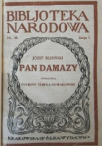 Okładka książki Pan Damazy: Komedja konkursowa w 4 aktach