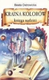 Okładka książki Kraina Kolorów – Księga Nadziei