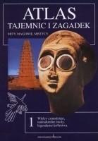 Okładka książki Atlas tajemnic i zagadek: Mity, magowie i mistycy.