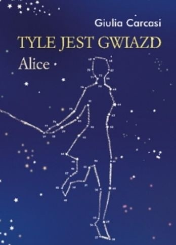 Okładka książki Tyle jest gwiazd. Alice
