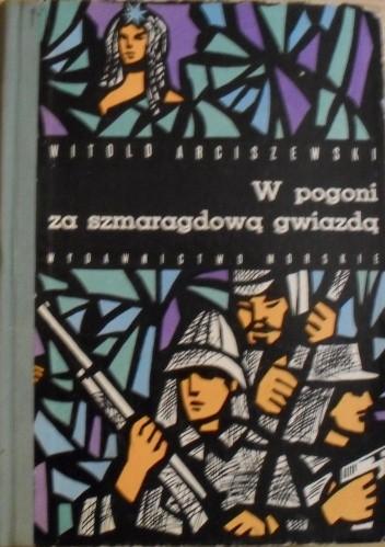 Okładka książki W pogoni za szmaragdową gwiazdą