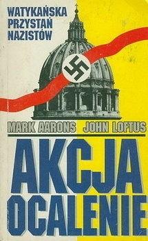 Okładka książki Akcja ocalenie – watykańska przystań nazistów