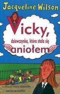 Okładka książki Vicky, dziewczynka, która stała się aniołem
