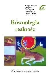 Okładka książki Równoległa realność. Współczesna poezja słoweńska