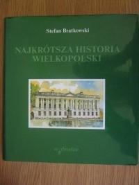 Okładka książki Najkrótsza historia Wielkopolski