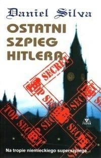 Okładka książki Ostatni szpieg Hitlera