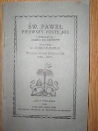 Okładka książki Św. Paweł Pierwszy Pustelnik, Patrjarcha Zakonu OO. Paulinów