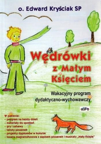Okładka książki Wędrówki z Małym Księciem. Wakacyjny program dydaktyczno-wychowawczy