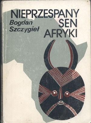 Okładka książki Nieprzespany sen Afryki