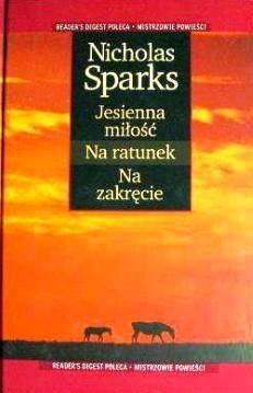 Okładka książki Jesienna miłość ; Na ratunek ; Na zakręcie