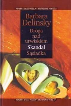 Okładka książki Droga nad urwiskiem ;  Skandal ;  Sąsiadka