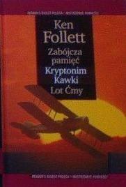 Okładka książki Zabójcza pamięć ; Kryptonim Kawki ; Lot Ćmy