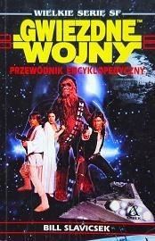 Okładka książki Gwiezdne wojny. Przewodnik Encyklopedyczny