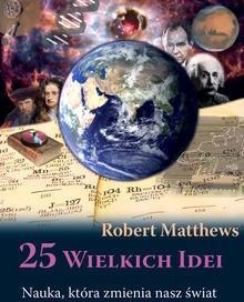 Okładka książki 25 wielkich idei. Nauka, która zmienia nasz świat