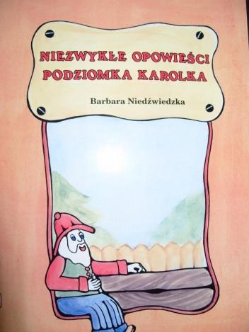 Okładka książki Niezwykłe opowieśći podziomka Karolka