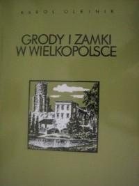 Okładka książki Grody i zamki w Wielkopolsce