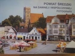 Okładka książki Powiat średzki na dawnej i współczesnej fotografii