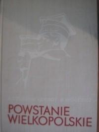 Okładka książki Powstanie Wielkopolskie