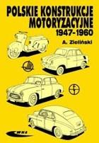 Okładka książki Polskie konstrukcje motoryzacyjne 1947-1960