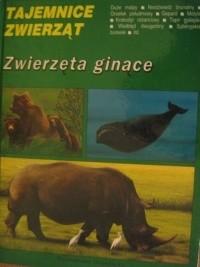 Okładka książki Zwierzęta ginące