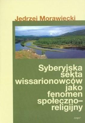 Okładka książki Syberyjska sekta wissarionowców jako fenomen społeczno-religijny