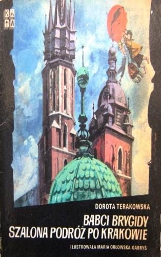 Okładka książki Babci Brygidy szalona podróż po Krakowie