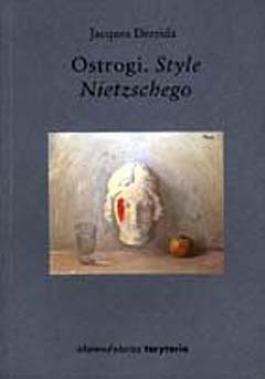 Okładka książki Ostrogi. Style Nietzschego