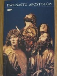 Okładka książki Dwunastu Apostołów