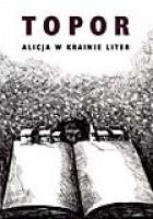 Alicja w Krainie Liter. O tym, co Alicja odkryła po drugiej stronie kartki