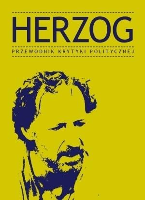 Okładka książki Herzog. Przewodnik Krytyki Politycznej
