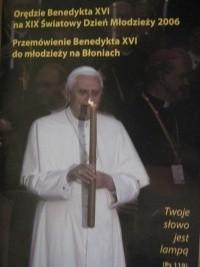 Okładka książki Orędzie Benedykta XVI na XIX Światowy dzień Młodzieży 2006. Przemówienie Benedykta XVI do młodzieży na Błoniach