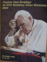 Okładka książki Orędzie Ojca Świętego na XVIII Światowy Dzień Młodzieży