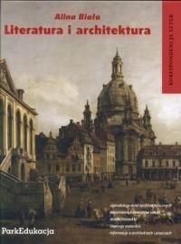 Okładka książki Literatura i architektura. Korespondencja sztuk