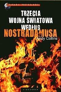 Okładka książki Trzecia wojna światowa według Nostradamusa