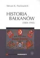 Historia Bałkanów (1804-1945)