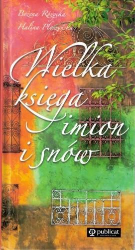 Okładka książki Wielka księga imion i snów