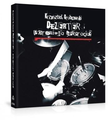 Okładka książki Dezerter - Poroniona Generacja?