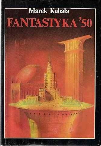 Okładka książki Fantastyka' 50