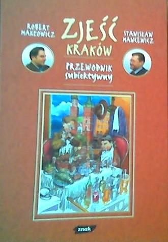 Okładka książki Zjeść Kraków, przewodnik subiektywny