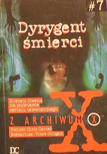Okładka książki Z Archiwum X: Dyrygent śmierci