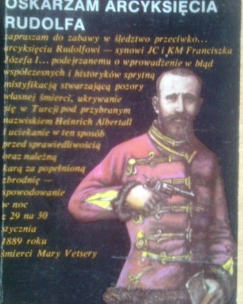 Okładka książki Oskarżam arcyksięcia Rudolfa