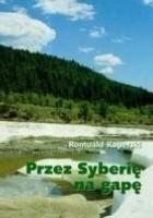 Przez Syberię na gapę