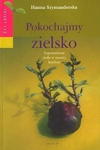 Okładka książki Pokochajmy zielsko