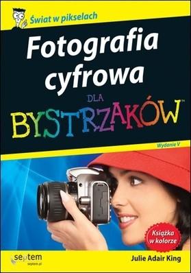 Okładka książki Fotografia cyfrowa dla bystrzaków