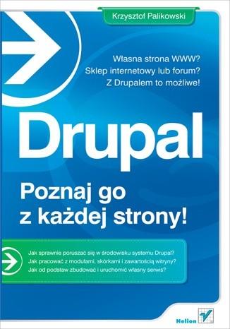 Okładka książki Drupal - poznaj go z każdej strony!