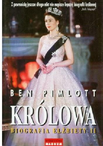 Okładka książki Królowa. Biografia Elżbiety II