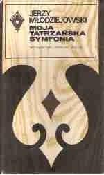 Okładka książki Moja tatrzańska symfonia